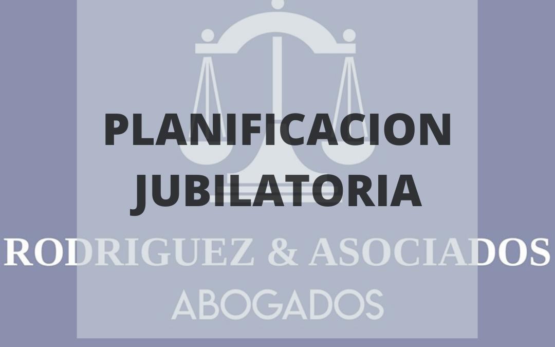 PLANIFICACIÓN JUBILATORIA